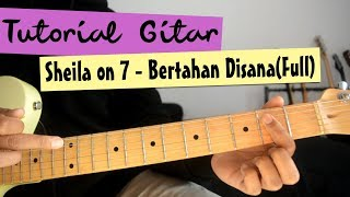 Tutorial Gitar: Sheila on 7 - Bertahan Di Sana (Full)