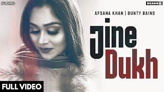 JINE DUKH : Afsana Khan | Bunty Bains | The Boss | Brand B