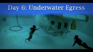 Day 6: Underwater Egress