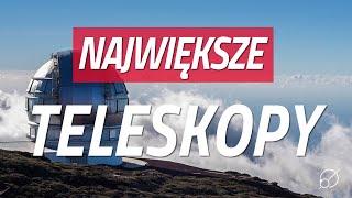 Teleskop wielkości Europy