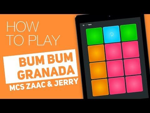 How to play: BUM BUM GRANADA (MCs Zaac & Jerry) - SUPER PADS - Taca Kit