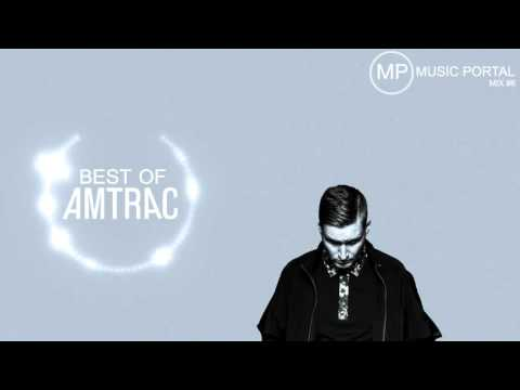 Best of Amtrac | Mix #6 | Music Portal