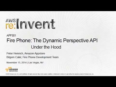 AWS re:Invent 2014 | (AFF301) Fire Phone: The Dynamic Perspective API, Under the Hood