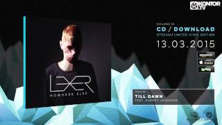 Lexer - Nowhere Else (Official Minimix HD)