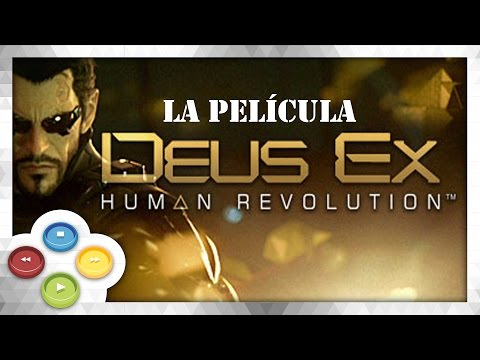DEUS EX Human Revolution Pelicula Completa Español