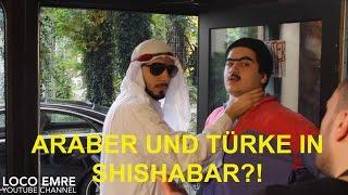 ARABER UND TÜRKE IN SHISHABAR