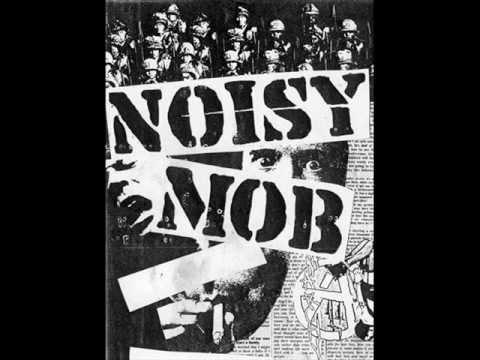 Noisy mob - kısır döngü