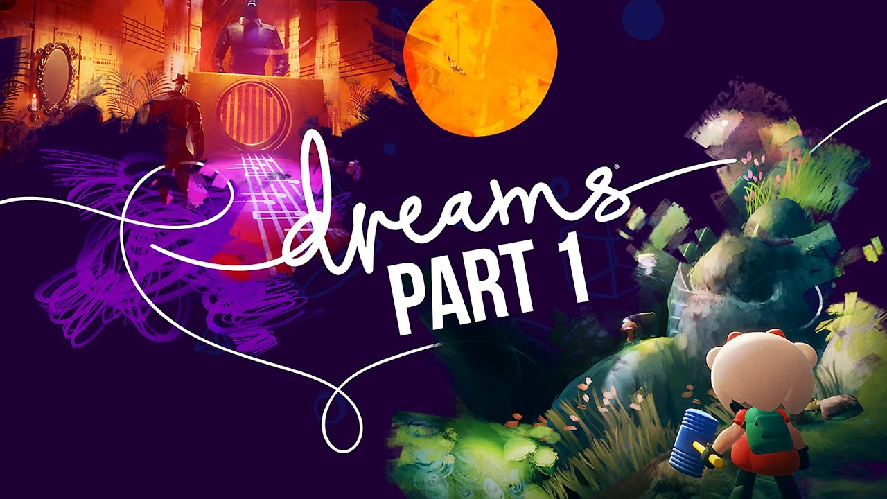DREAMS Gameplay Guía Parte 1 - INTRO (Juego completo) + vídeo