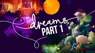 DREAMS Gameplay Walkthrough Part 1 - INTRO (Full Game)