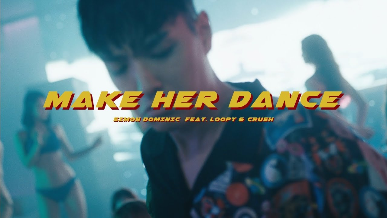 사이먼 도미닉 (Simon Dominic) - 'make her dance (Feat. Loopy & Crush)' Official Music Video