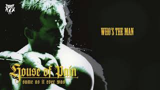 Download Video House Of Pain - Who's the Man MP3 3GP MP4