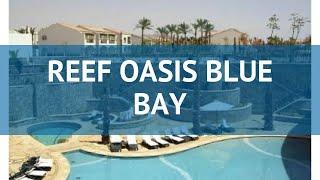 VLOG Reef Oasis Blue Bay Resort 5 Египет обзор безветренная бухта отдых в феврале 2020 года