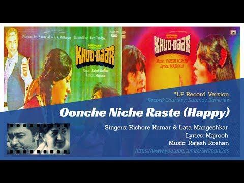 Kishore Kumar & Lata Mangeshkar | Oonche Niche Raste (Happy) | KHUD-DAAR (1982) | Rajesh Roshan