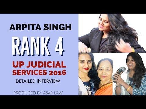 Arpita Singh - Rank 4 U.P. Judiciary 2016 - Detailed Interview