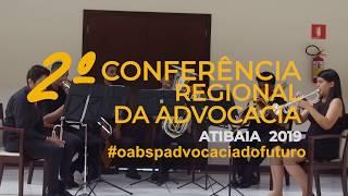 2ª Conferência Regional da Advocacia -  Atibaia