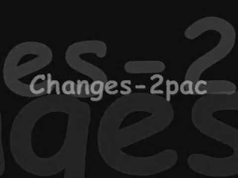 2Pac (Tupac) - Changes (Original + Lyrics)
