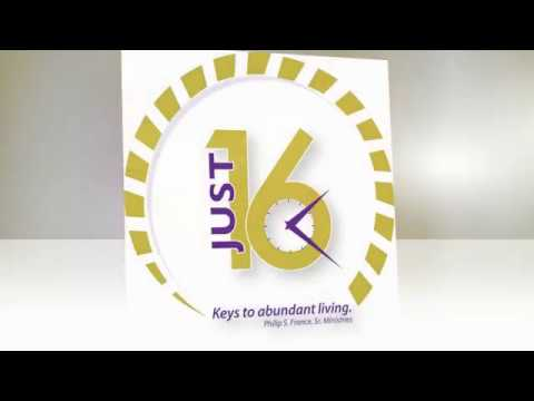 """Weekly Video Series: JUST 16 ~ Keys To Abundant Living """"Deliverance and Service"""" Part 1"""
