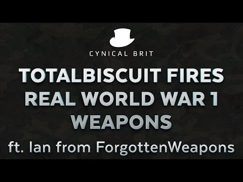 TotalBiscuit fires real WW1 weapons ft. Ian from ForgottenWeapons