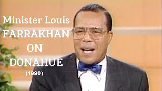 Minister Louis Farrakhan on Donahue (1990) #ADOS #InstitutionalizedRacism