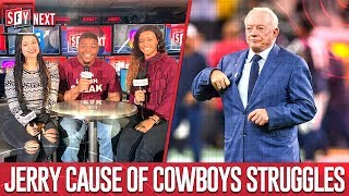 Jerry Jones the cause of Cowboys' struggles? | SFY NEXT