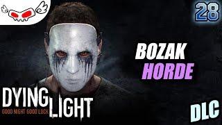 Bozak Horde DLC | DYING LIGHT Indonesia #28