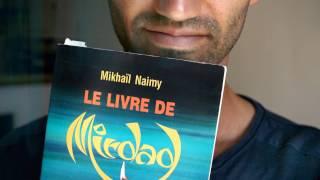 Le livre de Mirdad - Le chemin vers la vie sans douleur