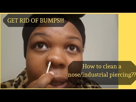 How to Clean Nose Piercing & Industrial Piercing||GET RID OF HEALING BUMPS!!!
