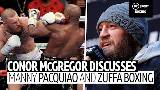 Conor McGregor on facing Manny Pacquiao and his boxing future