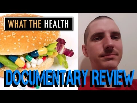 "Review: ""WHAT THE HEALTH"" 2017 VEGAN DOCUMENTARY - FULL MOVIE REVIEW"