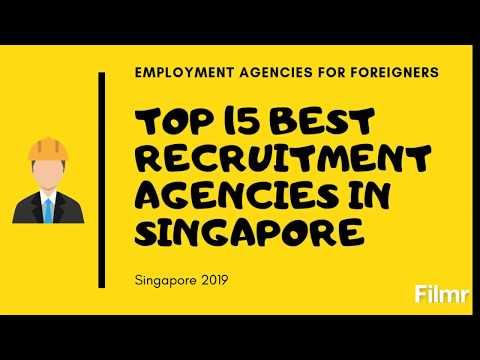 TOP 15 BEST RECRUITMENT AGENCIES IN SINGAPORE