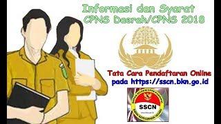 Download Video Informasi dan Syarat CPNS 2018 / CPNS DAERAH 2018 cara pendaftaran online pada sscn.bkn.id MP3 3GP MP4