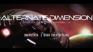 Alternate Dimension | 2018 Snipey47a Promo Film | Star Trek Online