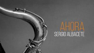Video SERGIO ALBACETE - AHORA (album teaser) download MP3, 3GP, MP4, WEBM, AVI, FLV Mei 2018