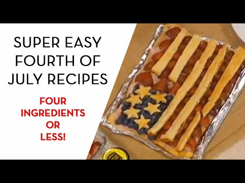 FOUR INGREDIENTS OR LESS | Quick And Easy Fourth Of July Recipes | RED WHITE AND BLUE!