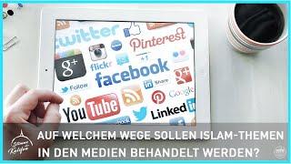 Auf welchem Wege sollen Islam-Themen in den Medien behandelt werden?   Stimme des Kalifen