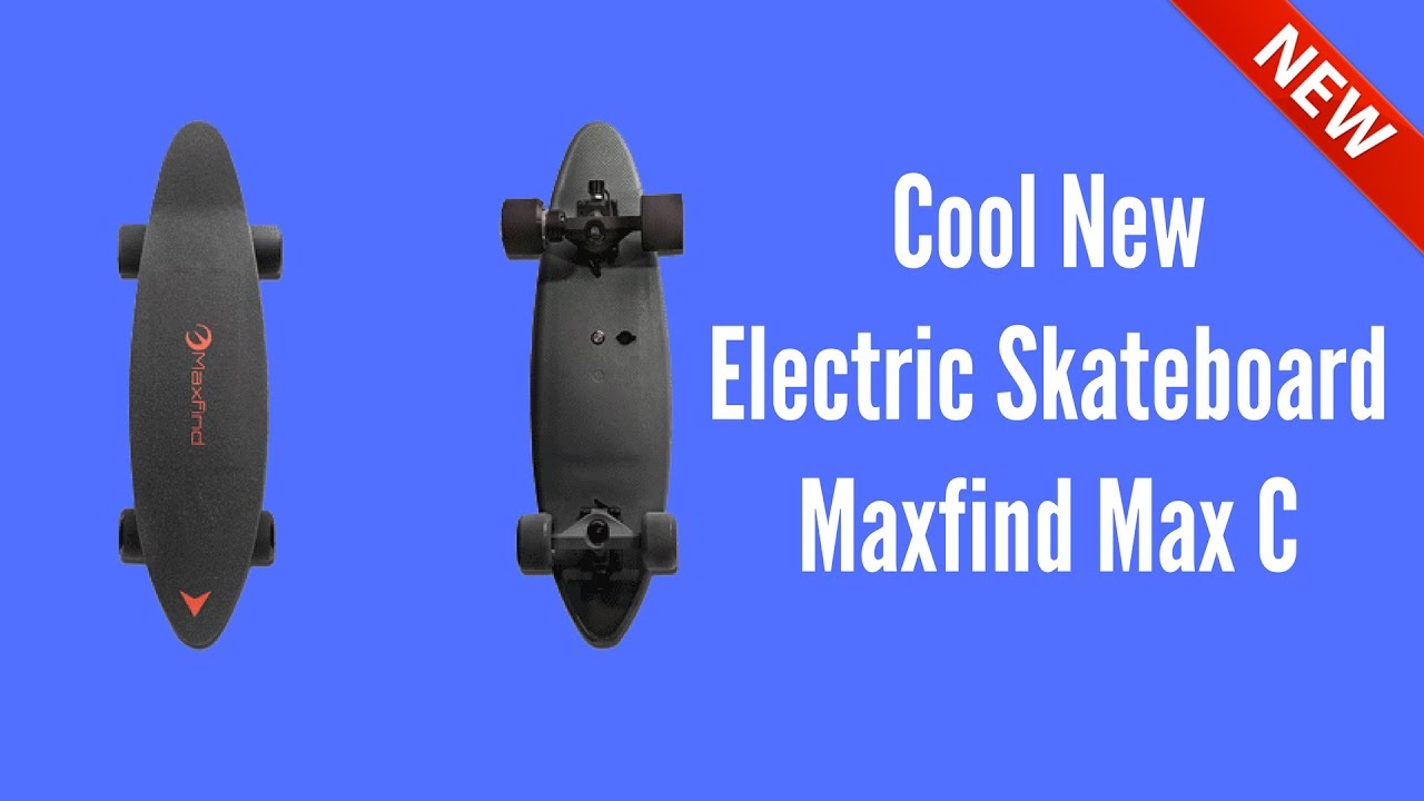 Cool New Electric Skateboard Maxfind Max C  YouTube