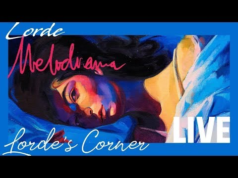 Lorde - Melodrama (Live Album)