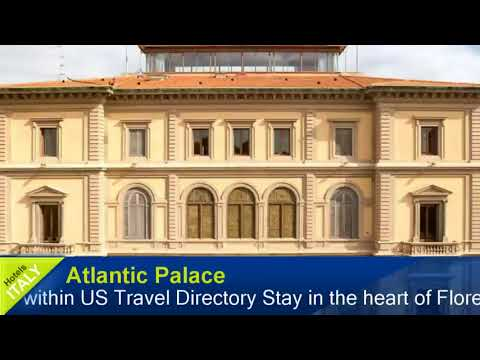 Atlantic Palace - Florence Hotels, Italy