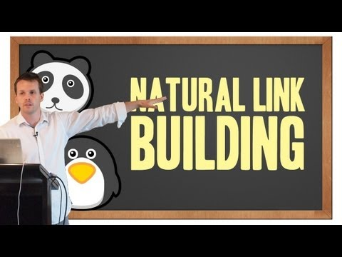 Natural Link Building In The Google Panda & Penguin World