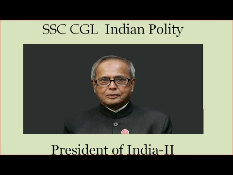 SSC CGL Polity- President of India - II (Powers) by we focus