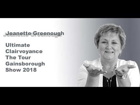 Jeanette Greenough   Ultimate Clairvoyance The Tour   Gainsborough 2018