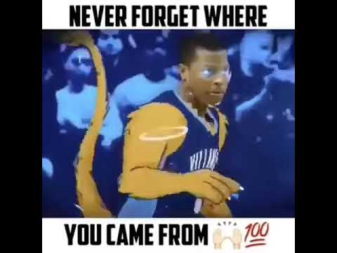 NEVER FORGET WHERE YOU CAME FROM - BASKETBALL!!!🏀