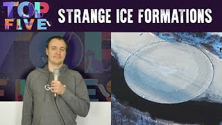 Top 5 Strange Ice Formations