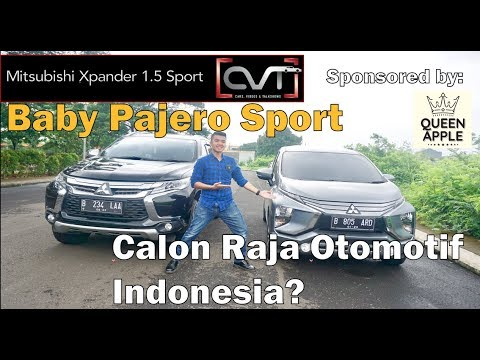 CVT Review #14: Mitsubishi Xpander 1.5 Sport Indonesia 2018 | Sponsored by: QUEEN APPLE |