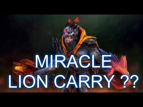 DOTA 2 - MIRACLE PLAY LION CARRY PRO GAMEPLAY HIGHLIGHT