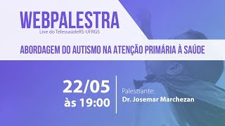 Webpalestra - Abordagem do autismo na Atenção Primária à Saúde thumbnail