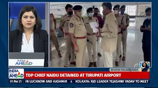 TDP Chief Naidu Detained On Way To Election Commission At Tirupati Airport