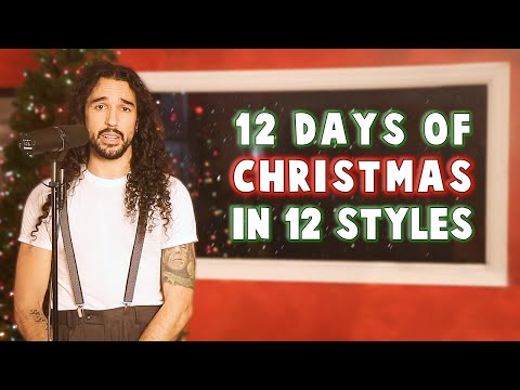 12 Days of Christmas in 12 Styles