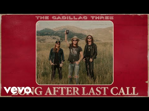 The Cadillac Three Long After Last Call Audio