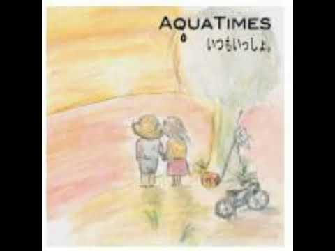 Aqua Timez 『Itsumo Issho』